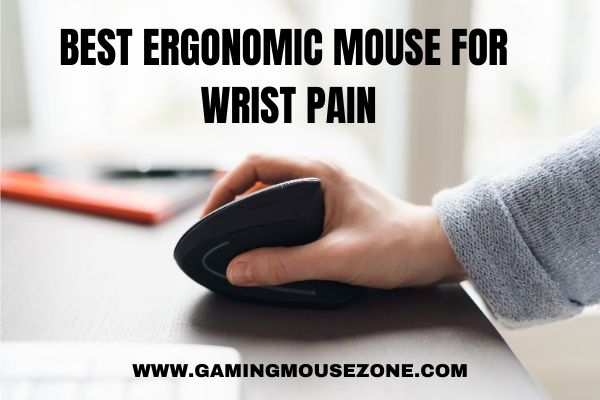 The 5 best ergonomic mouse for wrist pain